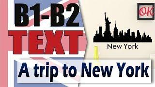 A Trip to New York - Путешествие в Нью-Йорк | Разбор английского текста среднего уровня