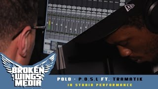Polo - Pour Out Some Liquor Ft. Tramatik (In Studio Performance)
