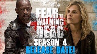 Fear The Walking Dead Season 4 Release Date Announced!
