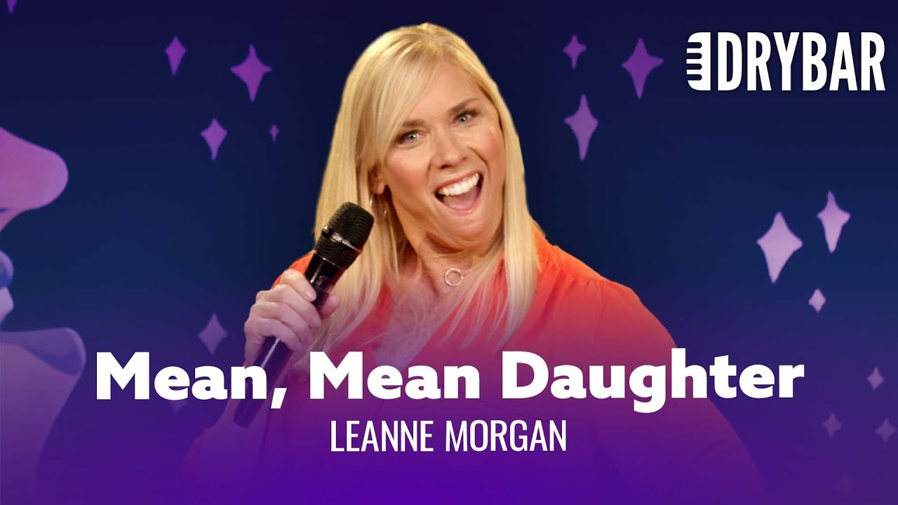 All Daughters Are Mean. Leanne Morgan - Full Special