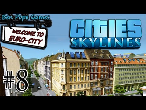 Cities: Skylines - (European Themed City) - #8 High Density Buildings