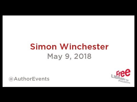 Simon Winchester | The Perfectionists: How Precision Engineers Created The Modern World