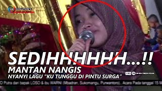 "Video SEDIHHH...!! Mantan Nangis Nyanyi Lagu ""KU NANTI DI PINTU SURGA"" download MP3, 3GP, MP4, WEBM, AVI, FLV Juli 2018"