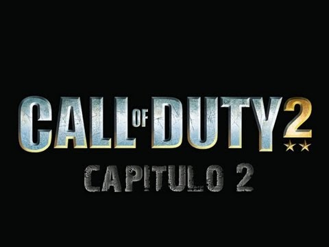 Call Of Duty 2 - Capitulo 2: Johnny, yo y... ¡El Vaginas!