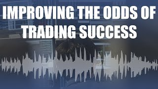 Improving the odds of trading success: A conversation with Dr. Brett Steenbarger and Mike Bellafiore