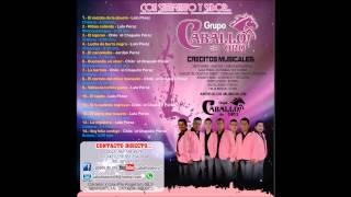 """grupo caballo de oro - """"el metate de la abuela"""" lo nuevo 2015"""