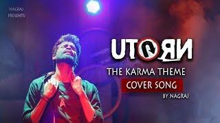U Turn The Karma Theme(Telugu) Cover by Nagraj | samantha |Anirudh Ravichander | UTurnMovie