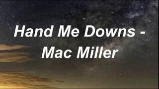 Download Lagu Mac Miller - Hand Me Downs (Lyrics) mp3