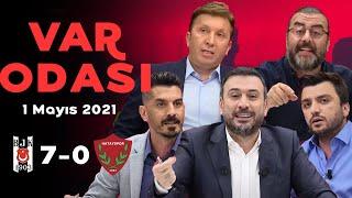 Beşiktaş 7-0 Hatayspor - 2020-2021 sezonu şampiyonu Beşiktaş - Ertem Şener ile VAR Odası - 1.05.2021