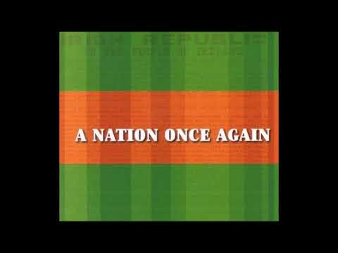 A Nation Once Again   15 Irish Rebel Ballads   Full Album