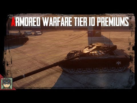 Armored Warfare: Tier X Premiums
