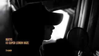 Martin Matys - Super Lemon Haze