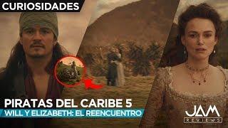 CURIOSIDADES DEL REENCUENTRO DE WILL Y ELIZABETH | PIRATAS DEL CARIBE 5 |  JAM REVIEWS