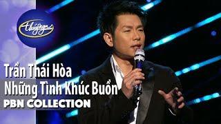 PBN Collection | Trần Thái Hòa - Những Tình Khúc Buồn