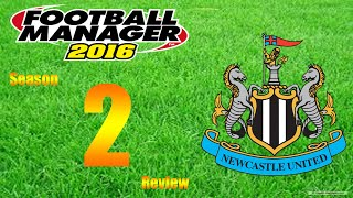 Football Manager 2016 | Newcastle | S2 Review | Crazy Champions League Final LIVE!