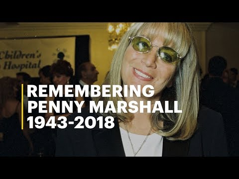Remembering Penny Marshall (1943-2018)