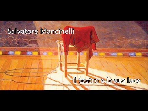 Light Art e Design della Luce   Salvatore Mancinelli - Il teatro e la sua luce