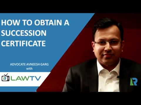 Indian Kanoon - How to obtain a Succession Certificate - LawRato.com