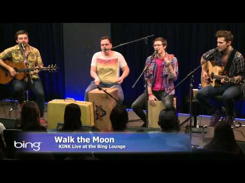 Walk The Moon - Anna Sun (Bing Lounge)