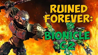 Ruined FOREVER? - Bionicle REBOOT
