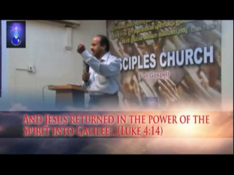 And Jesus returned in the power of the Spirit into Galilee...(Luke 4;14) Malayalam Christian Sermon