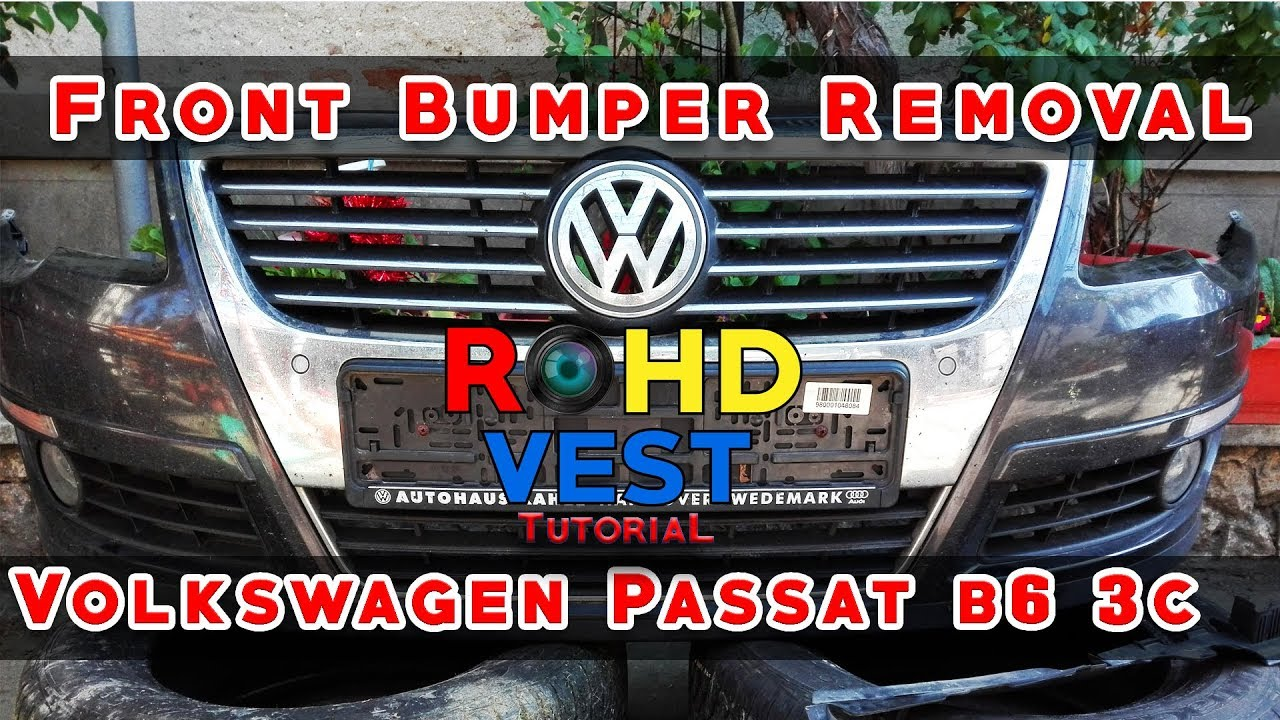 How To Remove The Front Bumper Vw Passat B6 Demontare Bara