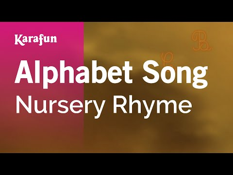 Karaoke Alphabet Song - Nursery Rhyme *