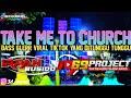 DJ TAKE ME TO CHURCH by DJ IRPAN BUSHIDO 69 PROJECT ft 3D CHANEL.