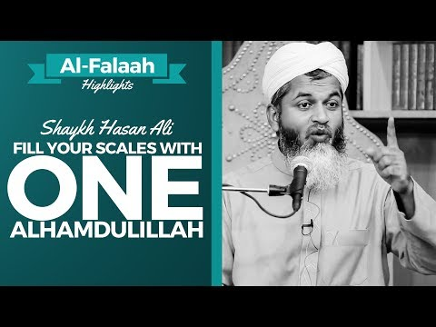 Fill your scales with one Alhamdulillah ᴴᴰ ┇Shaykh Hasan Ali┇ Al-Falaah┇