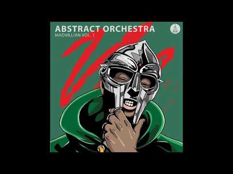Abstract Orchestra  --  Madvillain Vol. 1  ((2018))