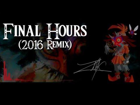 ZMiX - Final Hours (2016 Remix)