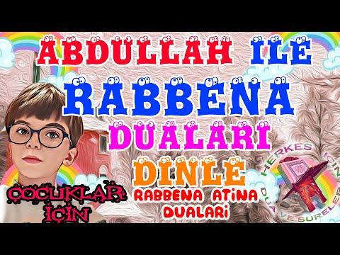 Rabbena Duasi Ezberle Abdullah Ile