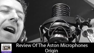 Review - The Aston Microphones Origin