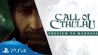 Call of Cthulhu | Preview to Madness | PS4