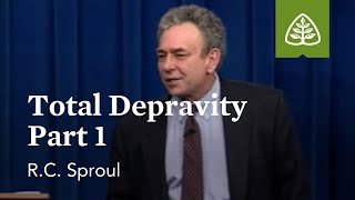 Total Depravity (Part 1)