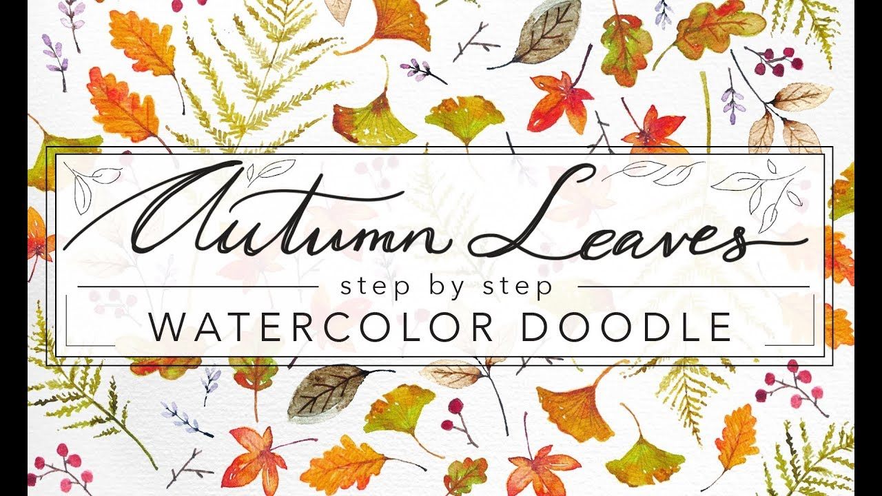 Autumn Leaves Collection Doodle In Watercolor Youtube
