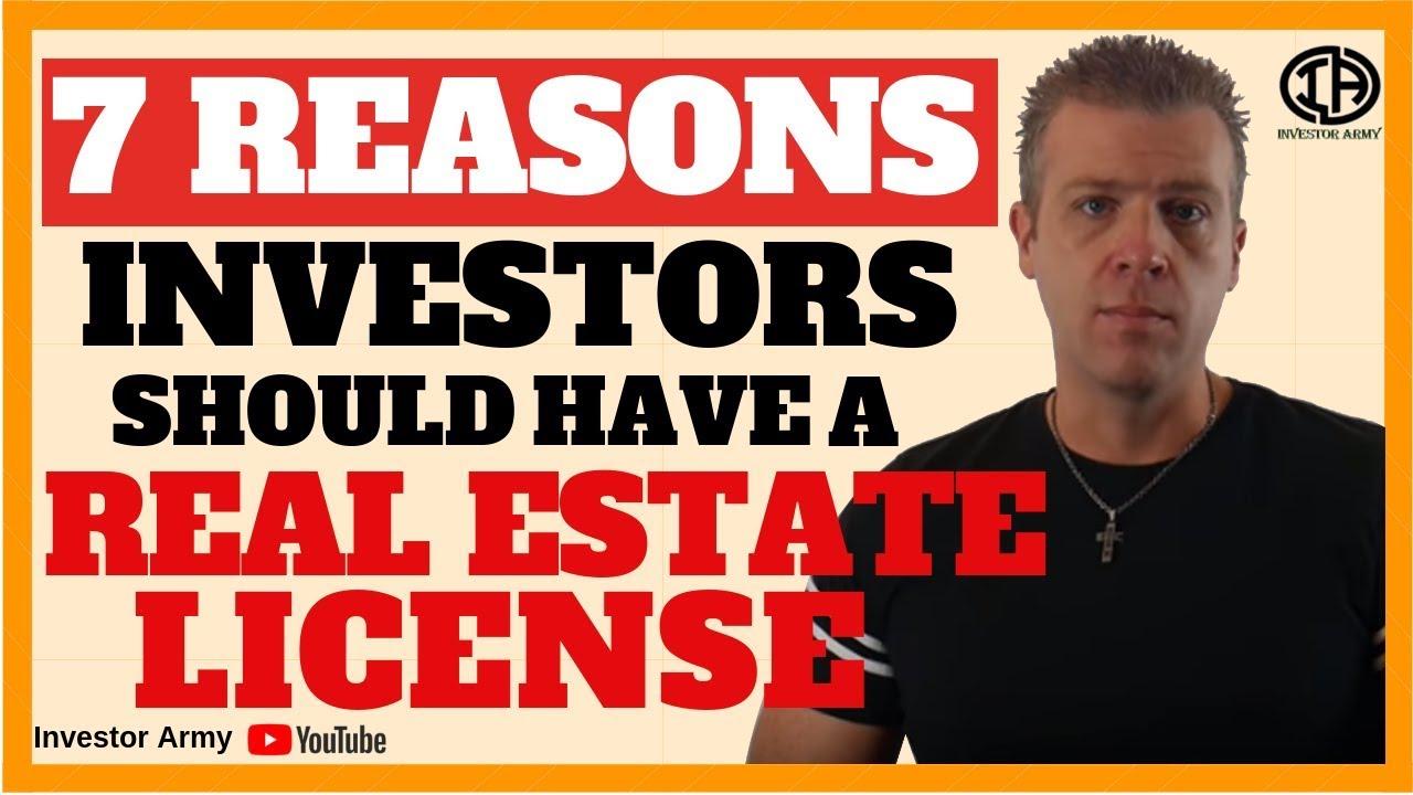 7 Reasons Investors Should Have a Real Estate License