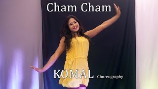 Cham Cham Song Dance Choreography | Komal Nagpuri Video Songs | Learn Bollywood Dance Steps