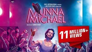 Munna Michael 21 July 2017 - मुन्ना माइकल - Full Movie Promotion Video