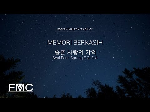 슬픈 사랑의 기억 | Memori Berkasih (Korean-Malay Version) Official Audio