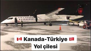 Kanada`dan Türkiye`ye geliş macerası- Sıla Yolu Ankara