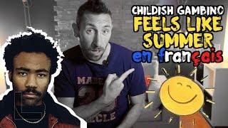 Childish Gambino - Feels like summer (traduction en francais) COVER
