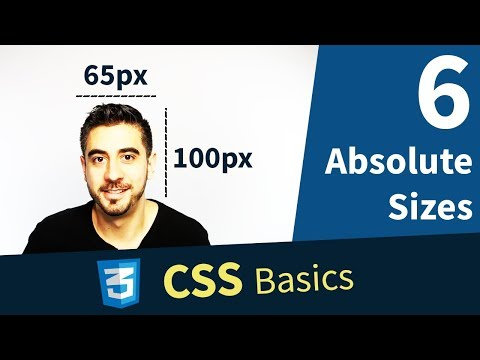 CSS Tutorial — Absolute Sizes, Px, Pt (6/13)
