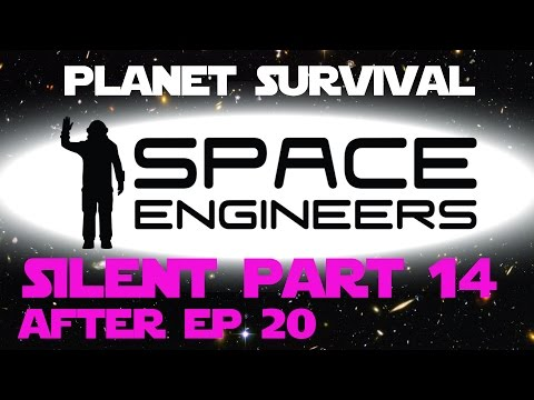 Space Engineers Silent Part 14 - After episode 20 - Deep Planet Mining and Base Expansion.
