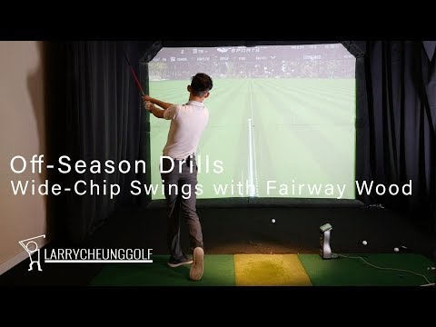 Off-Season Drills – Wide-Chip Swings with Fairway Wood
