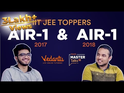 Vedantu Mastertalk with IIT JEE Advanced Toppers | AIR1 '18 & '17 Pranav Goyal and Sarvesh Mehtani