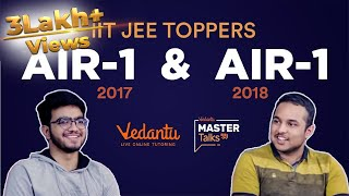 IIT JEE Advanced Toppers | AIR-1 '18 & '17 Pranav Goyal and Sarvesh Mehtani | Vedantu Mastertalk