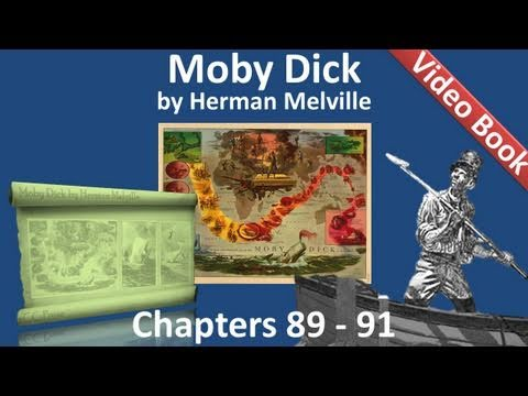 Chapter 089-091 - Moby Dick by Herman Melville