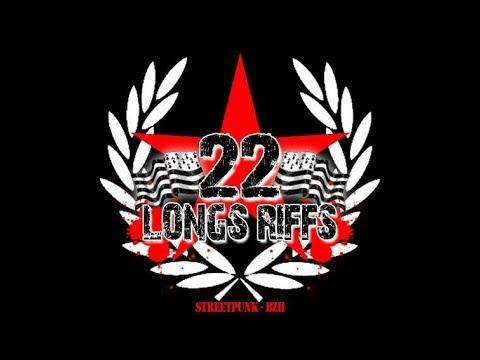 22 Longs Riffs  - Ton Combat - (version 2017)