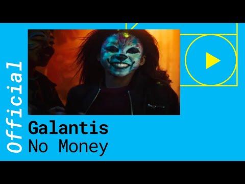 GALANTIS – NO MONEY (Official Music Video)